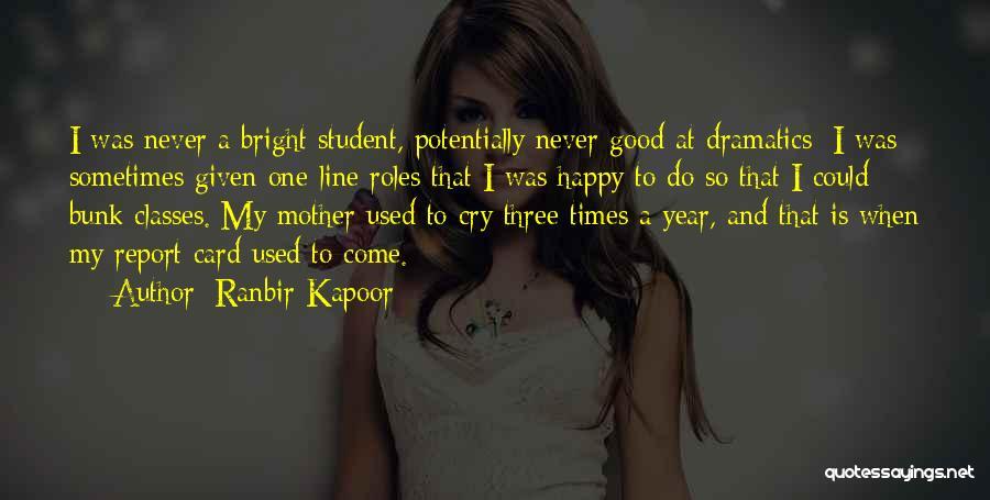 Ranbir Kapoor Quotes 645035
