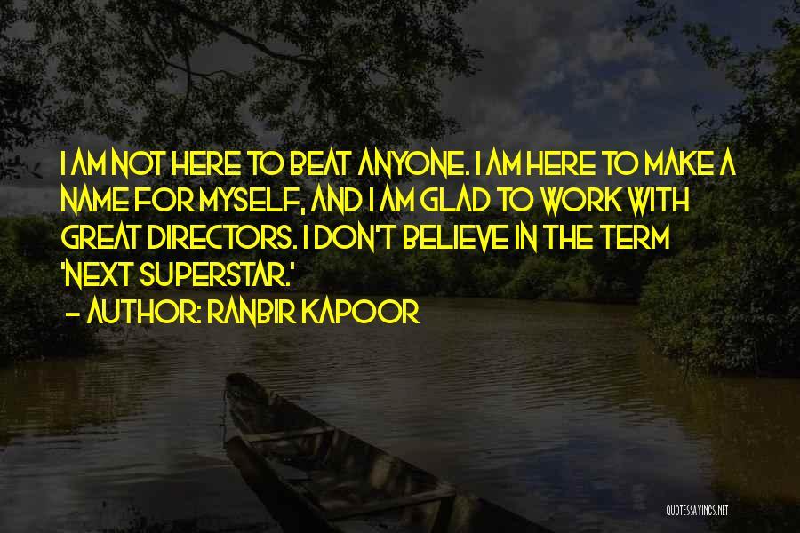 Ranbir Kapoor Quotes 805699
