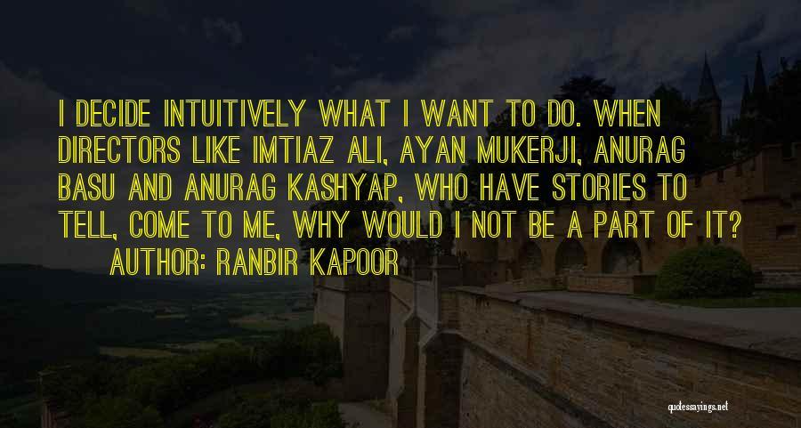 Ranbir Kapoor Quotes 983819