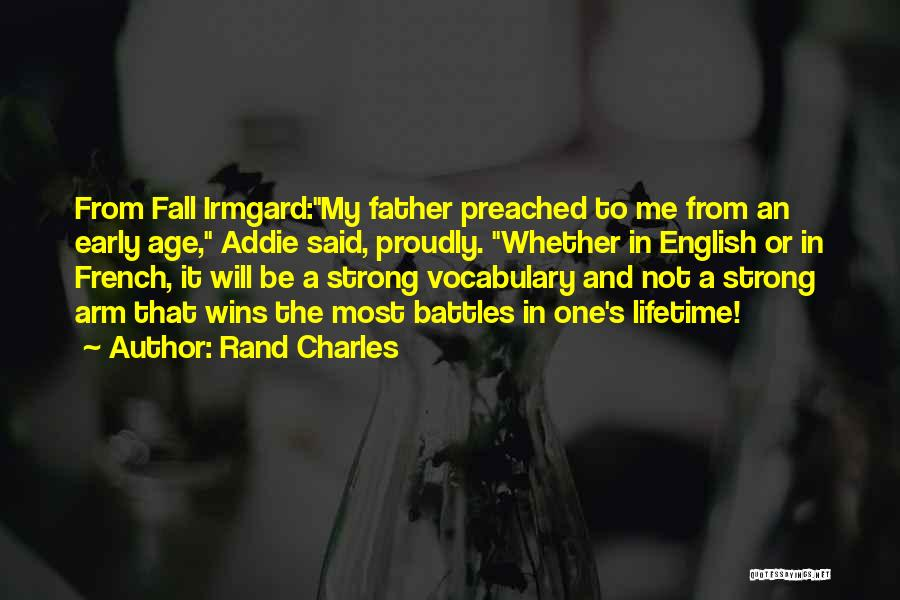 Rand Charles Quotes 667607