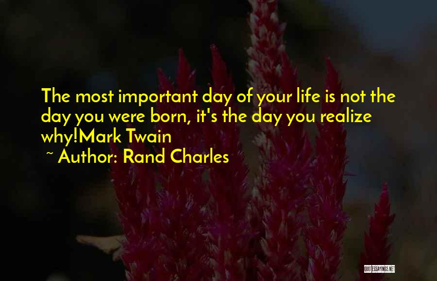 Rand Charles Quotes 977091