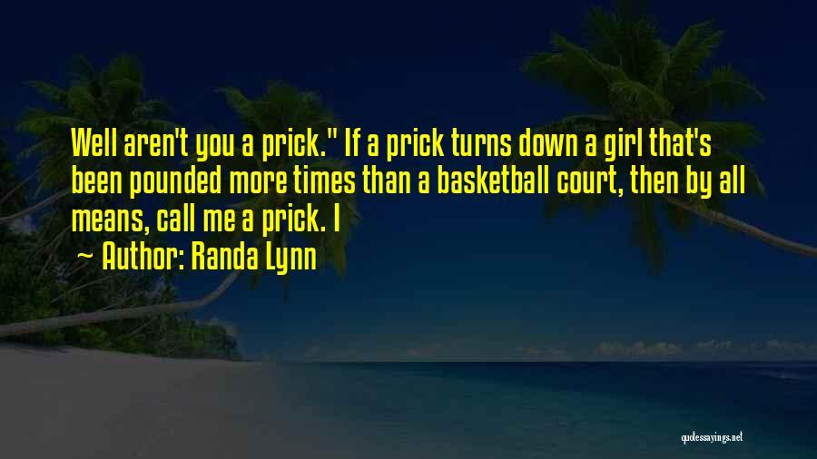 Randa Lynn Quotes 345983