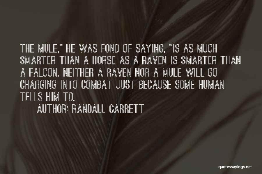 Randall Garrett Quotes 950280