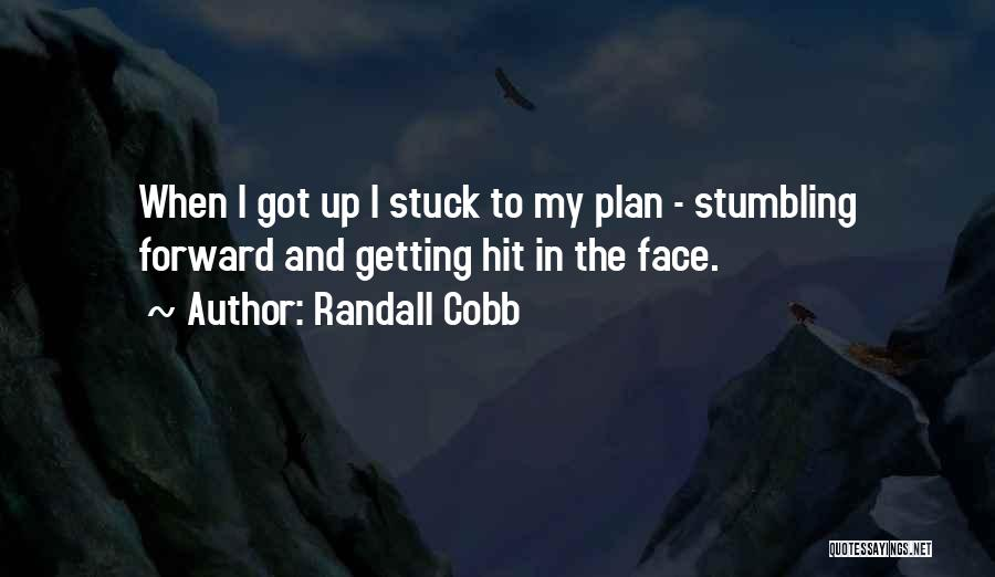 Randall Quotes By Randall Cobb