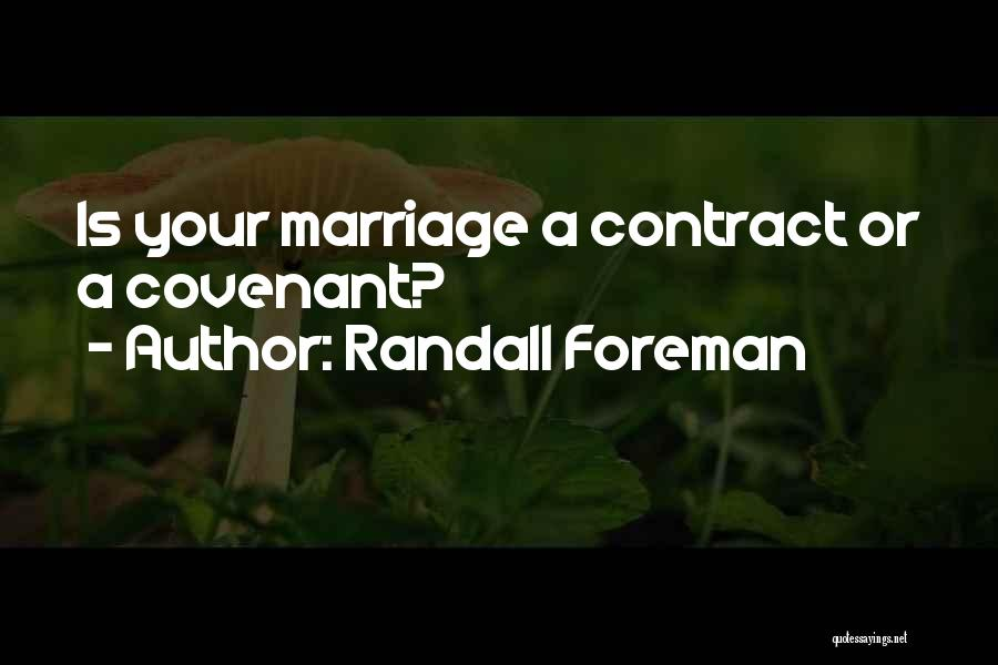 Randall Quotes By Randall Foreman