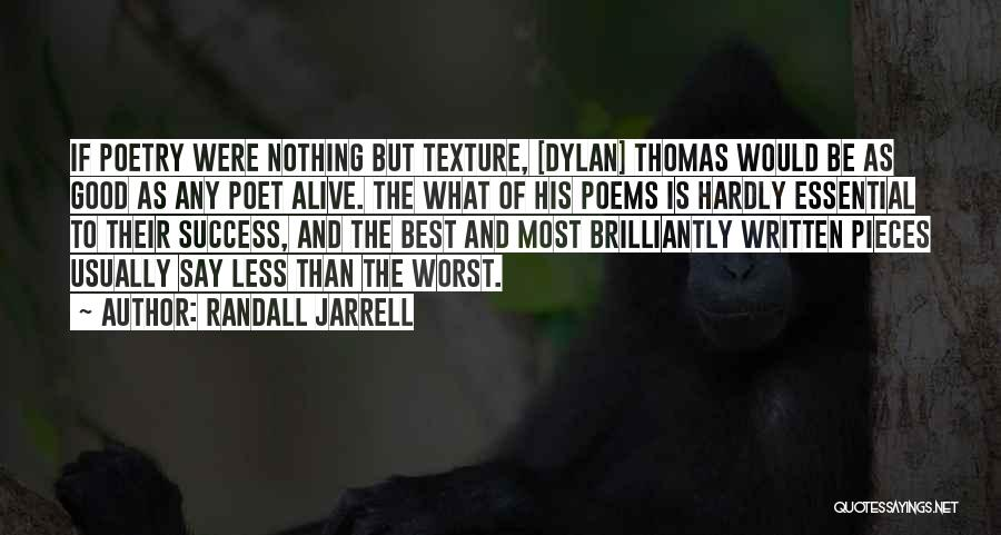 Randall Quotes By Randall Jarrell