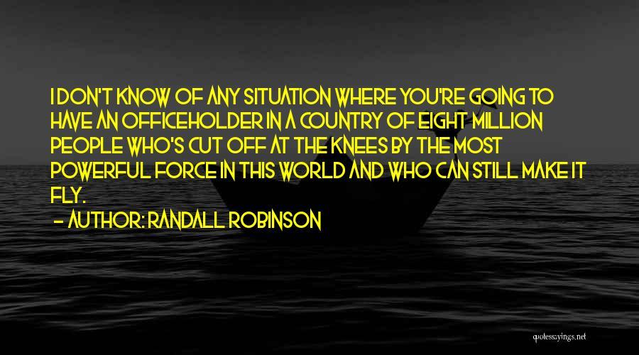 Randall Robinson Quotes 1120085