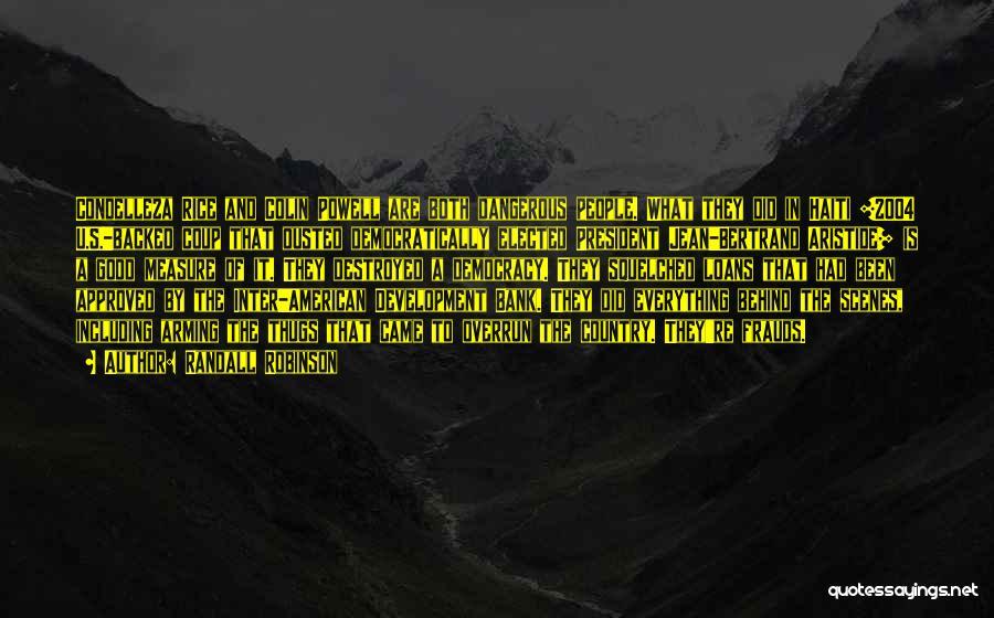 Randall Robinson Quotes 1283819