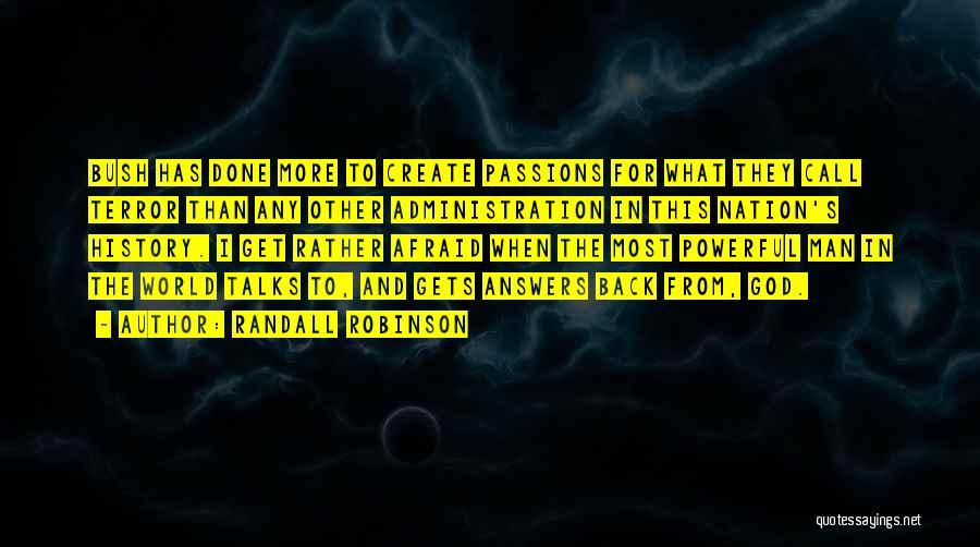 Randall Robinson Quotes 1302477