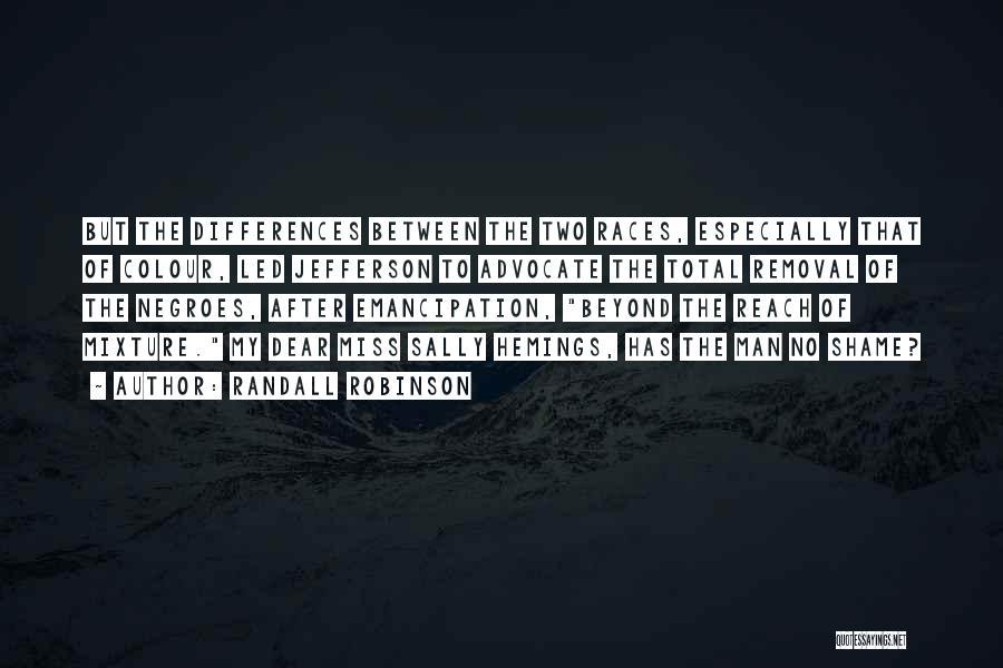 Randall Robinson Quotes 1679372