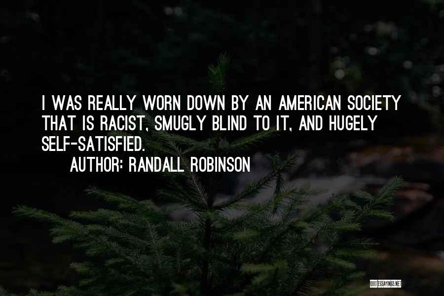 Randall Robinson Quotes 1721498