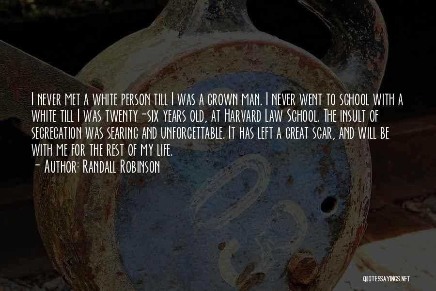 Randall Robinson Quotes 1838556