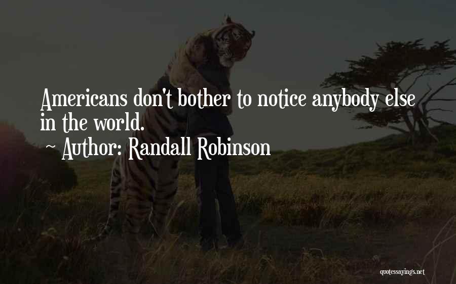 Randall Robinson Quotes 1983080