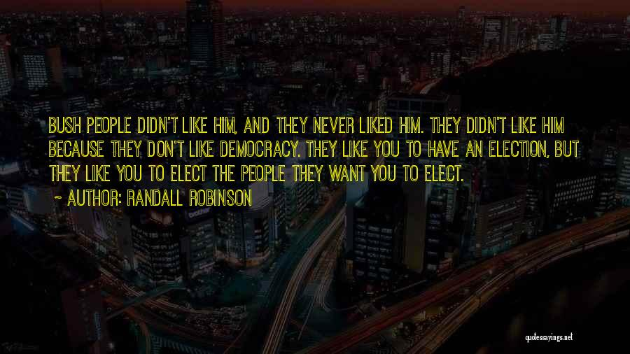 Randall Robinson Quotes 1998853