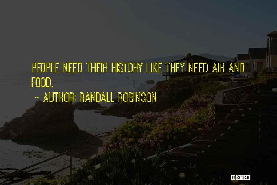 Randall Robinson Quotes 2250765