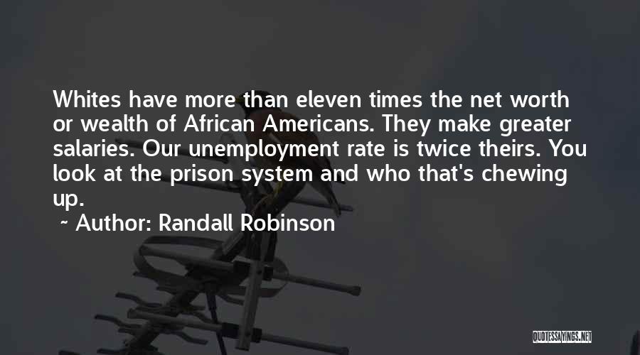 Randall Robinson Quotes 534016
