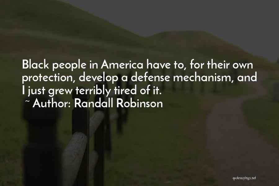 Randall Robinson Quotes 555292