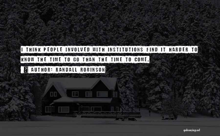 Randall Robinson Quotes 598528