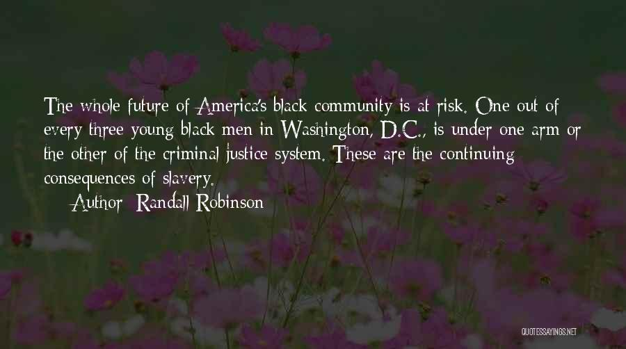 Randall Robinson Quotes 609536