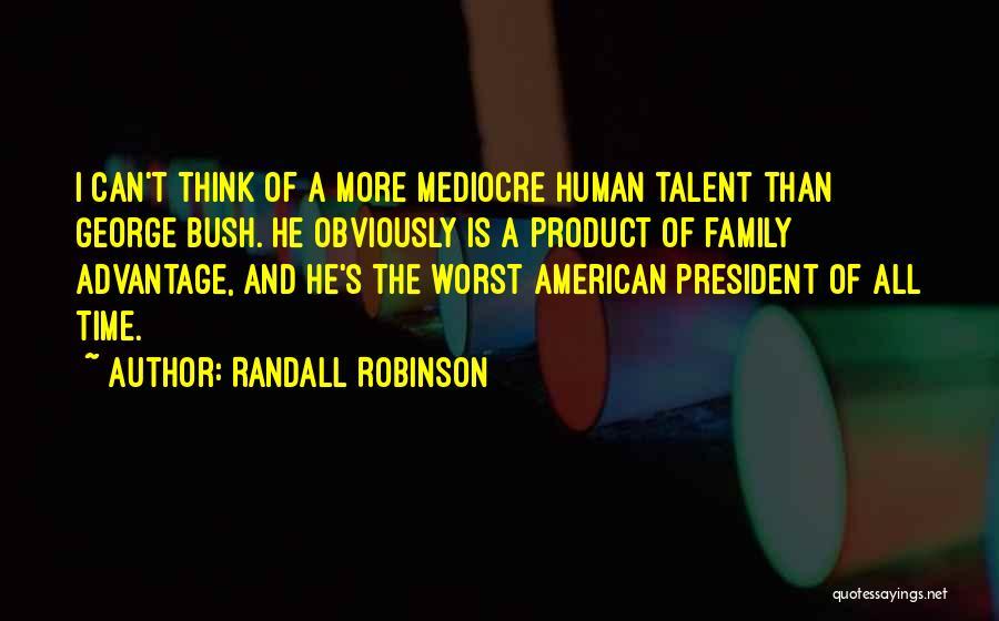 Randall Robinson Quotes 660349