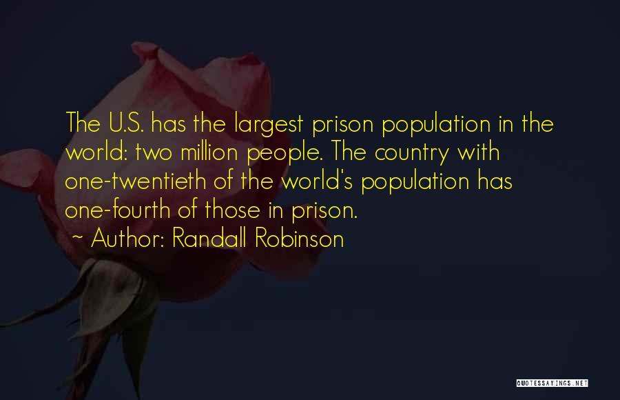 Randall Robinson Quotes 712417