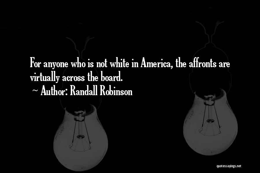 Randall Robinson Quotes 877336