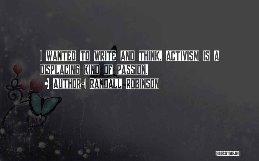 Randall Robinson Quotes 998600