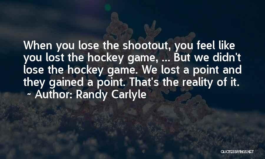 Randy Carlyle Quotes 101401