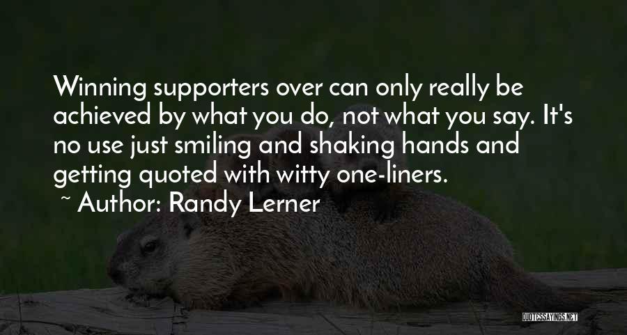 Randy Lerner Quotes 201371