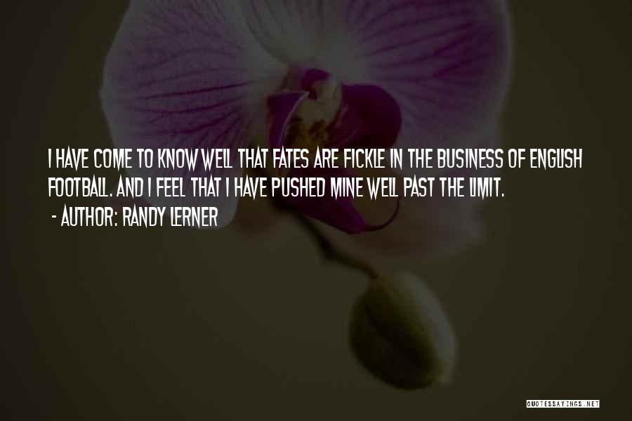 Randy Lerner Quotes 229679