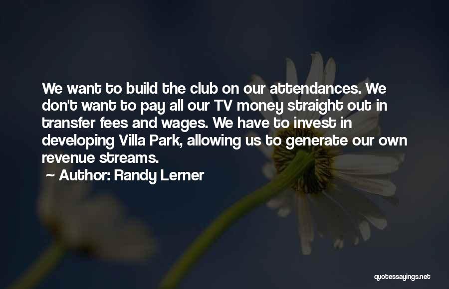 Randy Lerner Quotes 539373