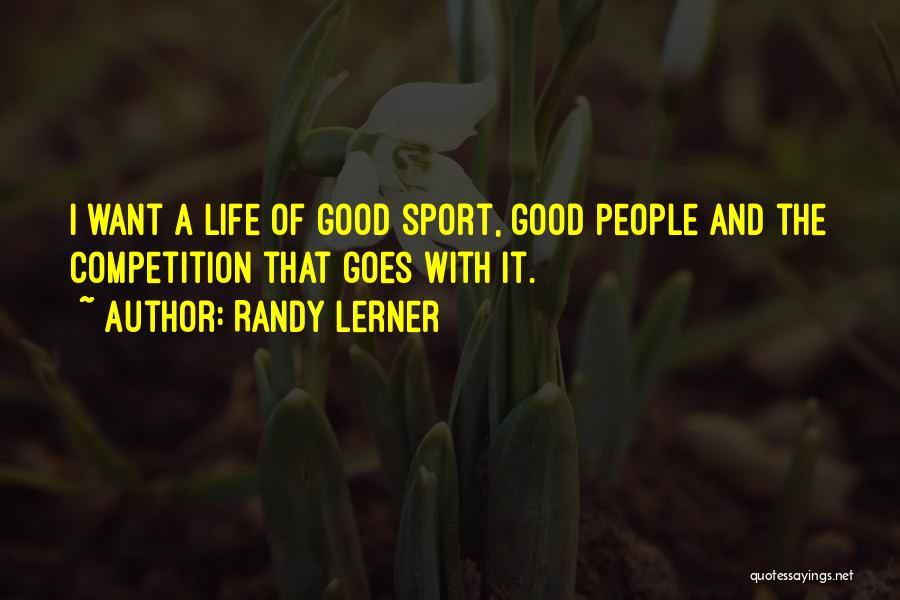 Randy Lerner Quotes 87388