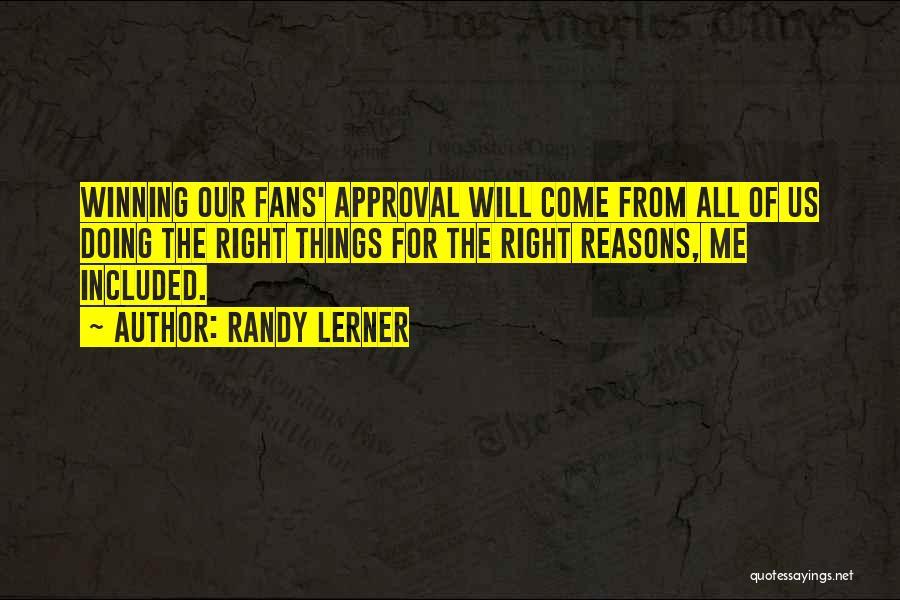 Randy Lerner Quotes 95754