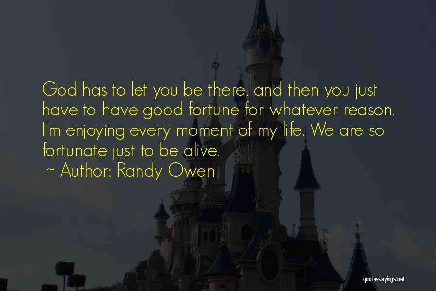 Randy Owen Quotes 1192193