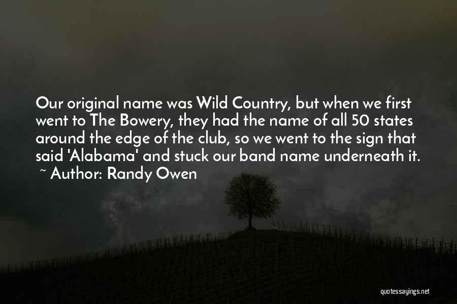 Randy Owen Quotes 1720870