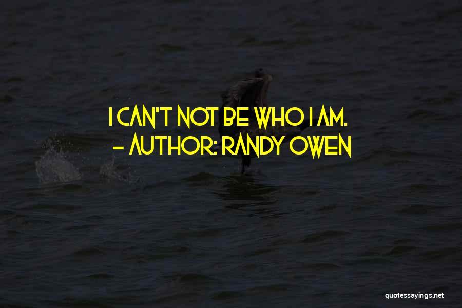 Randy Owen Quotes 2211669
