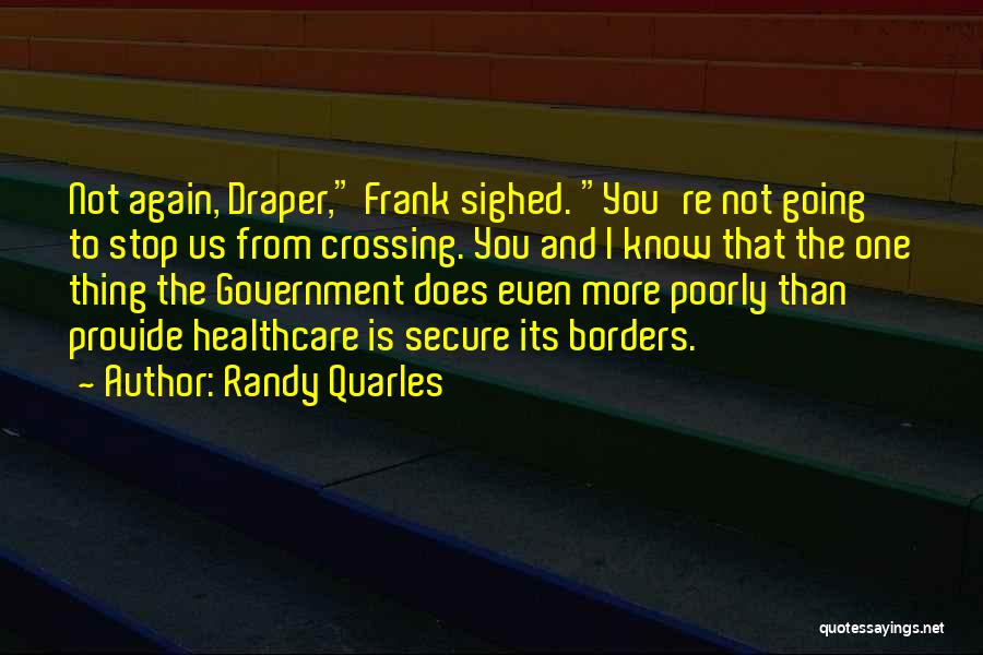 Randy Quarles Quotes 2075697