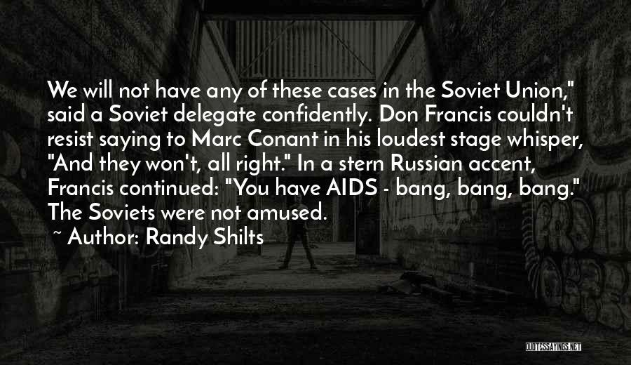 Randy Shilts Quotes 539539