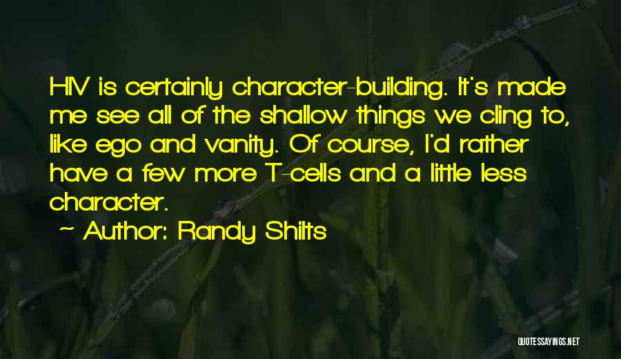 Randy Shilts Quotes 926594