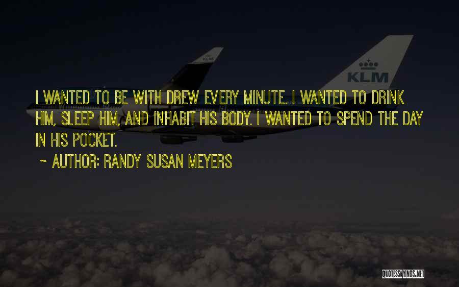 Randy Susan Meyers Quotes 1300934