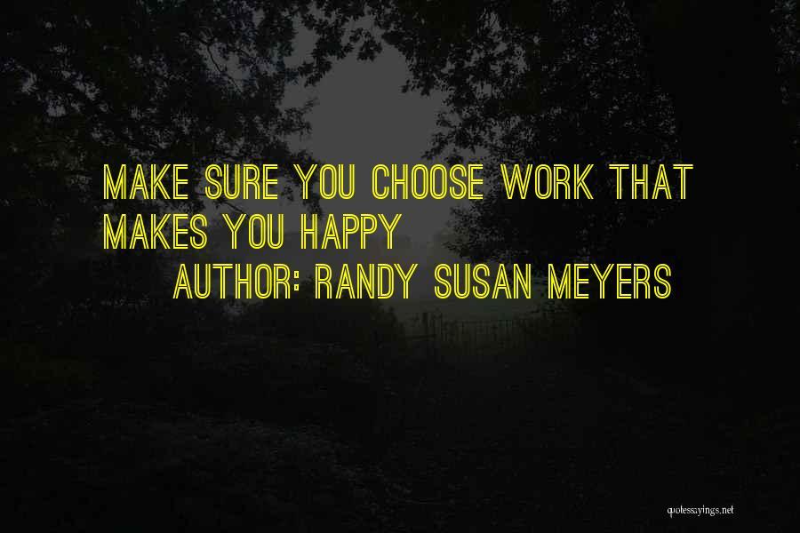 Randy Susan Meyers Quotes 1990136