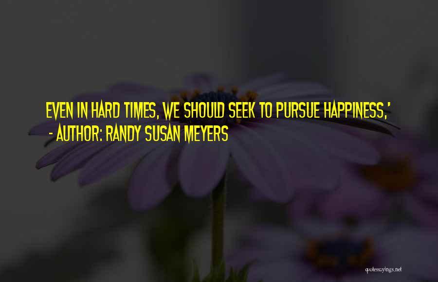 Randy Susan Meyers Quotes 907040