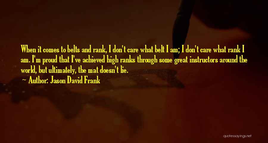 Rank Quotes By Jason David Frank