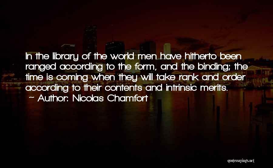 Rank Quotes By Nicolas Chamfort