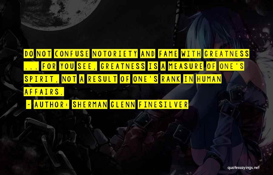Rank Quotes By Sherman Glenn Finesilver