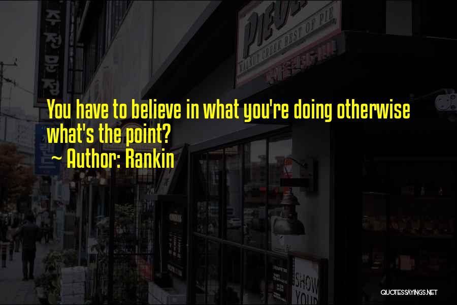 Rankin Quotes 1648804