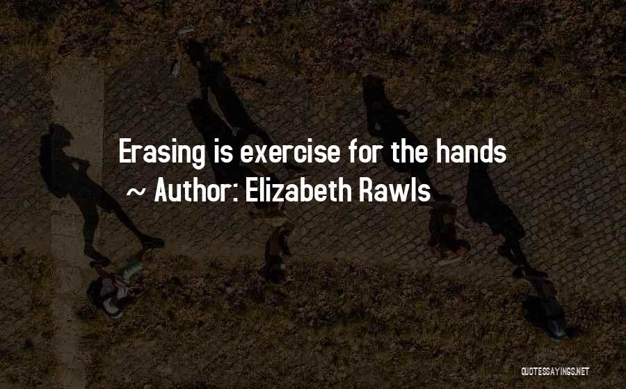 Rants Quotes By Elizabeth Rawls