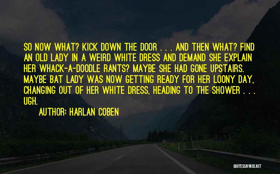 Rants Quotes By Harlan Coben