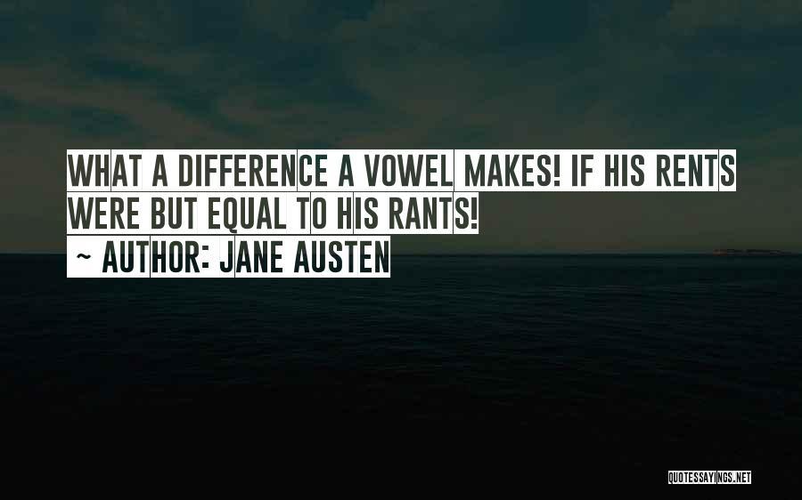 Rants Quotes By Jane Austen