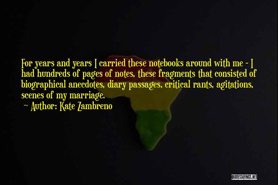 Rants Quotes By Kate Zambreno